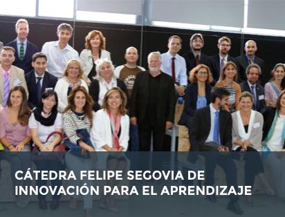 Cátedra Felipe Segovia de Innovación para el aprendizaje